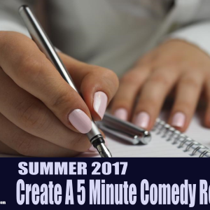 Create a 5 Minute Comedy Routine